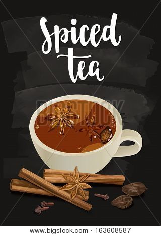 Warming beverage with spices. Decorative vector illustration and handwritten brush lettering for your design. Cup, spices and ingredients to cook indian masala on chalkboard background.