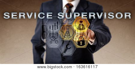 Corporate business executive is touching SERVICE SUPERVISOR on an interactive computer screen. Oil and gas industry metaphor and petroleum job concept for an engineer coordinating well testing.
