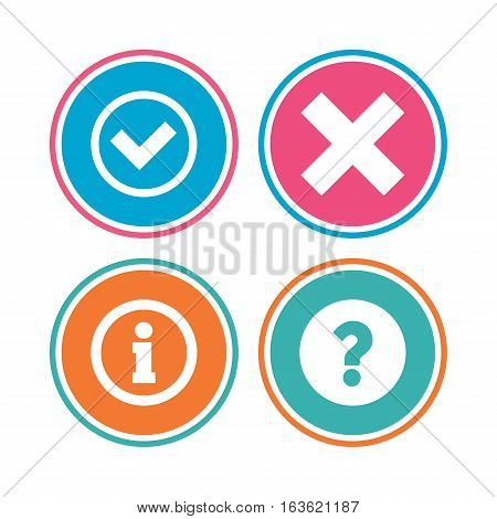 Information icons. Delete and question FAQ mark signs. Approved check mark symbol. Colored circle buttons. Vector