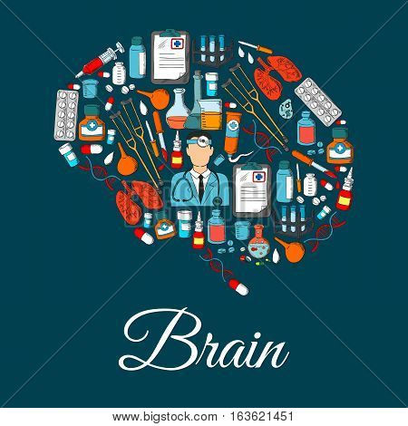 Medicine items in shape of brain. Vector poster of medical tools, microscope, syringe, pills and drugs, doctor with stethoscope, human organs lungs, bacterium DNA in flask, dropper with blood, ointment vial