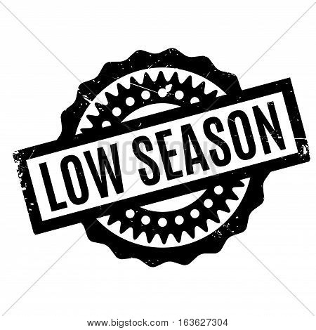 Low Season rubber stamp. Grunge design with dust scratches. Effects can be easily removed for a clean, crisp look. Color is easily changed.