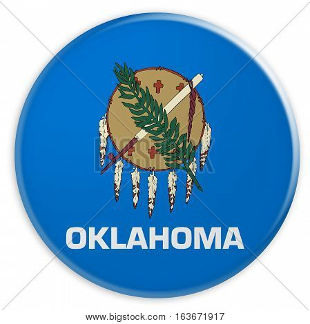 US State Button: Oklahoma Flag Badge 3d illustration on white background