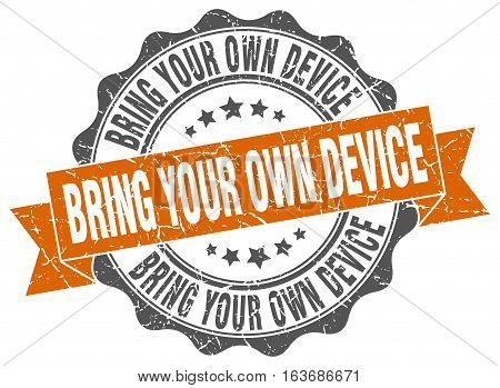 bring your own device. stamp. sign. seal. round. retro. ribbon