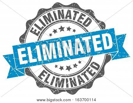 eliminated. stamp. sign. seal. round. retro. ribbon