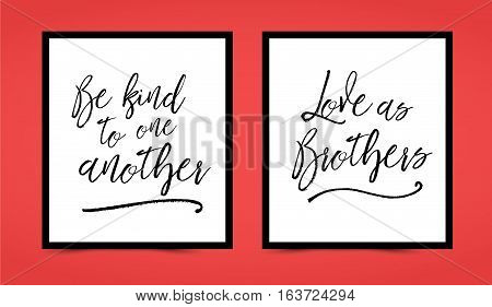 Christian lettering printable set - Be kind to one another, Love as brothers, in frames on red background, features brush script type with calligraphic underline accents