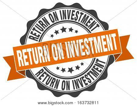 return on investment. stamp. sign. seal. round. retro. ribbon