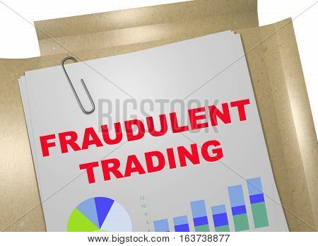 Fraudulent Trading - Business Concept