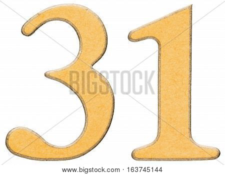 31, Thirty One, Numeral Of Wood Combined With Yellow Insert, Isolated On White Background