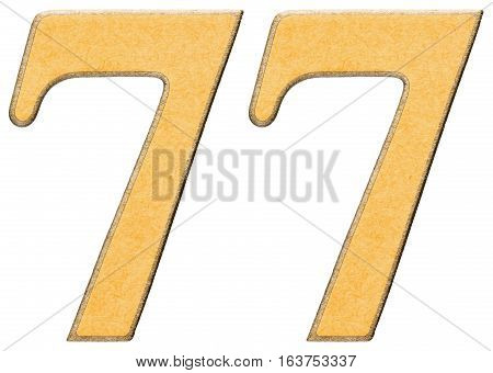 77, Seventy Seven, Numeral Of Wood Combined With Yellow Insert, Isolated On White Background