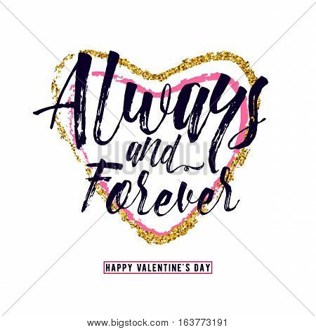 Vector illustration of luxury inspiration typography text phrase Always and forever, inscribed in a heart shape, gold and red, and happy valentines day greeting sign isolated on white background.