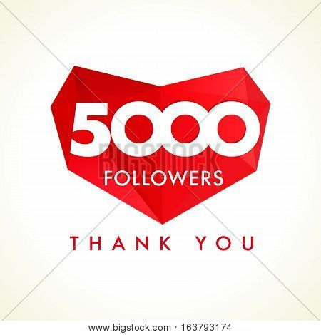 The 5000 vector followers thanks card for network friends with red facet heart. 5000 followers thank you heart