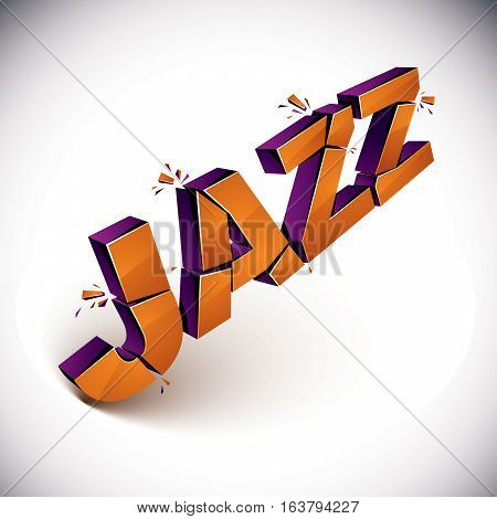 3D Shattered Vector Jazz Word Created With Refractions. Dimensional Inscription With Specks Isolated