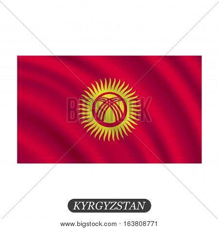 Waving Kyrgyzstan flag on a white background. Vector illustration
