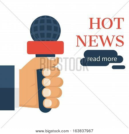 Hand holding microphone. Live news, report template. Journalism concept. Journalist, reporters interviews. Vector illustration flat design. Isolated on white background.