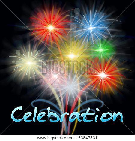Fireworks Celebration Shows Firework Party Celebrating Pyrotechnics