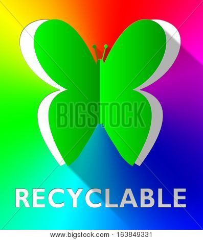 Recyclable Butterfly Shows Eco Friendly 3D Illustration