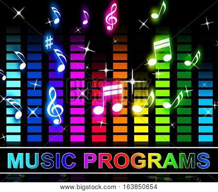 Music Programs Means Song Applications Or Software