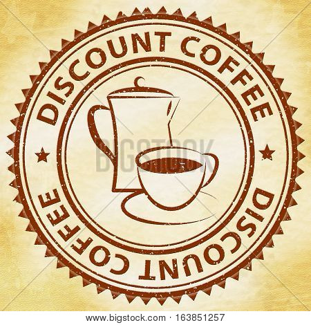 Discount Coffee Meaning Bargain Or Cheap Beverage