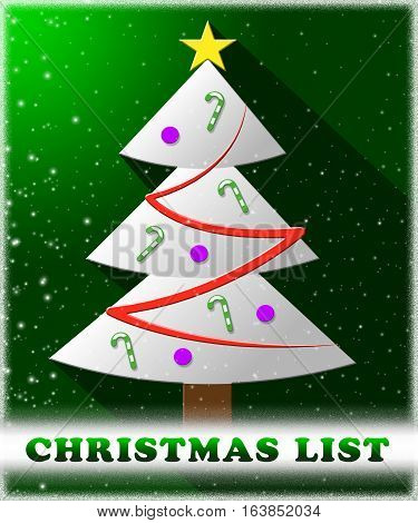 Christmas List Means Xmas Wishlist 3D Illustration
