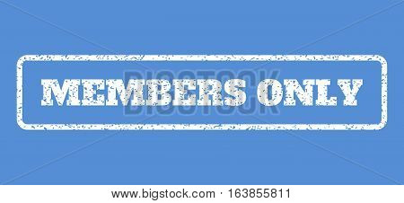 White rubber seal stamp with Members Only text. Vector message inside rounded rectangular frame. Grunge design and unclean texture for watermark labels. Horisontal sign on a blue background.