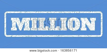 White rubber seal stamp with Million text. Vector message inside rounded rectangular frame. Grunge design and dust texture for watermark labels. Horisontal sticker on a blue background.