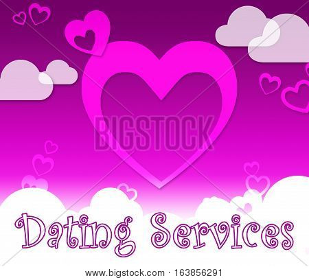 Dating Services Indicates Web Site And Romance