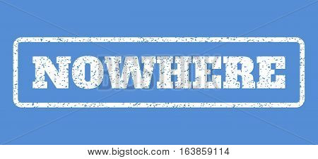 White rubber seal stamp with Nowhere text. Vector tag inside rounded rectangular frame. Grunge design and dust texture for watermark labels. Horisontal emblem on a blue background.