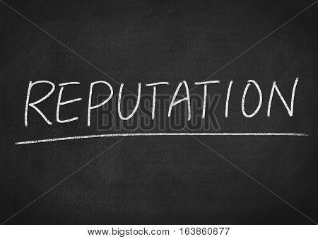 reputation concept word on blackboard chalkboard background