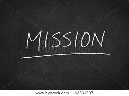 mission concept word on blackboard chalkboard background
