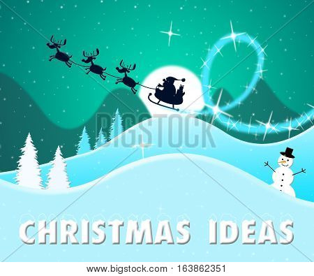 Christmas Ideas Shows Xmas Suggestions 3D Illustration