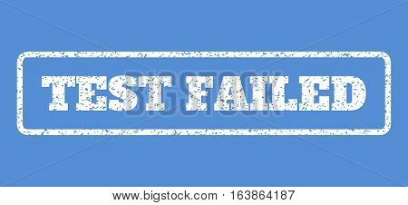 White rubber seal stamp with Test Failed text. Vector caption inside rounded rectangular banner. Grunge design and dust texture for watermark labels. Horisontal emblem on a blue background.