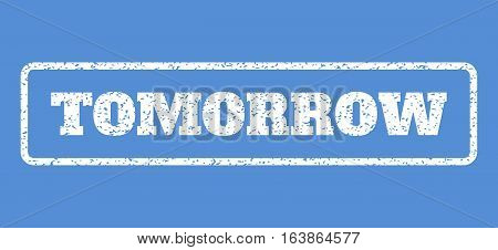 White rubber seal stamp with Tomorrow text. Vector caption inside rounded rectangular banner. Grunge design and dust texture for watermark labels. Horisontal emblem on a blue background.