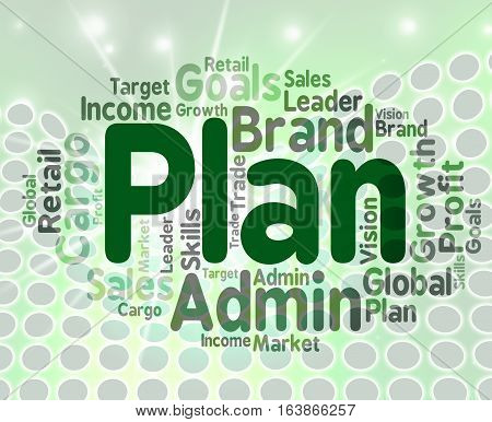 Plan Word Means Project Proposition And Agenda