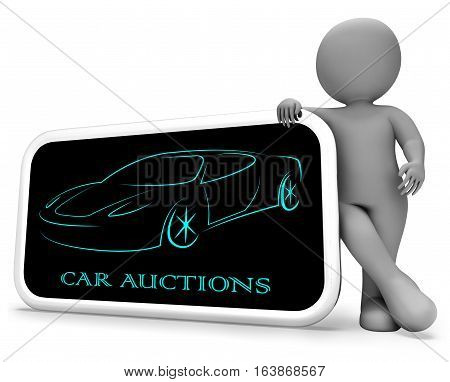 Car Auctions Means Bidding On Vehicles 3D Rendering