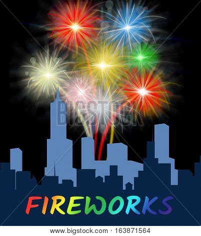 Fireworks Over Cityscape Meaning Festive Party Pyrotechnics