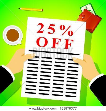 Twenty Five Percent Off Shows 25% Discount 3D Illustration