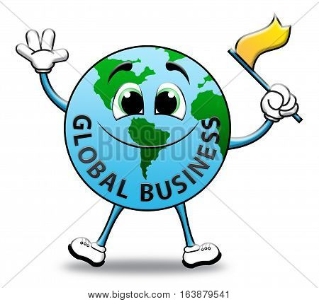 Global Business Indicates Commercial Corporate 3D Illustration