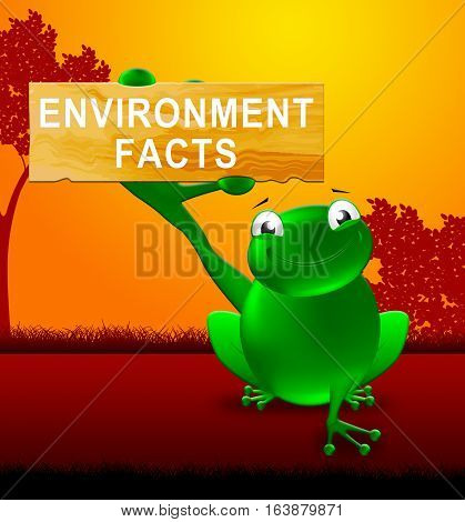 Environment Facts Sign Shows Nature 3D Illustration
