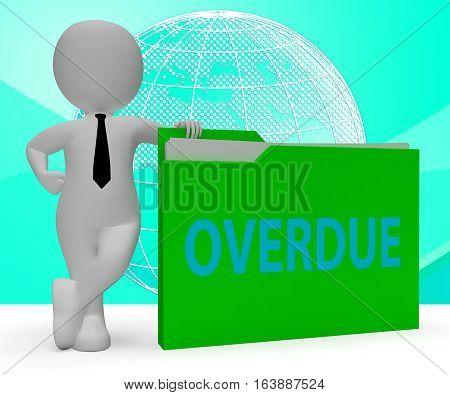 Overdue Folder Representing Behind Schedule 3D Rendering
