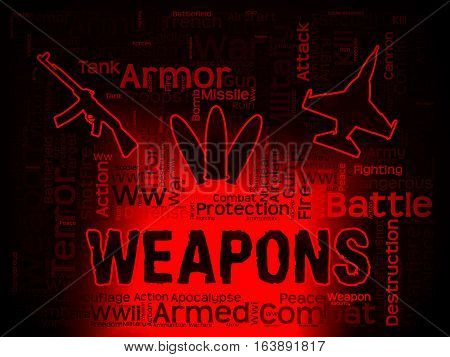 Weapons Words Meaning Armed Firepower And Armoury