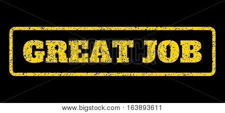 Yellow rubber seal stamp with Great Job text. Vector message inside rounded rectangular banner. Grunge design and scratched texture for watermark labels. Horisontal emblem on a blue background.