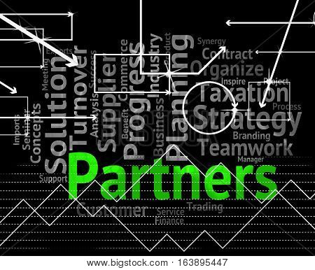 Partners Word Means Working Together And Group