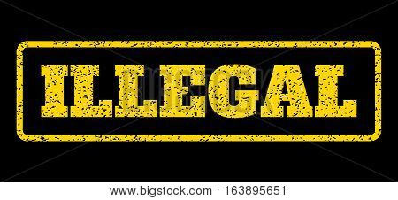 Yellow rubber seal stamp with Illegal text. Vector caption inside rounded rectangular frame. Grunge design and dirty texture for watermark labels. Horisontal emblem on a blue background.