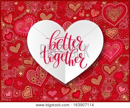 Better Together Vector Text Phrase Illustration on Heart Shape Background, Love or Friendship Expression - Hand Drawn Writing - Phrase to Print on a T-Shirt, Poster or a Mug