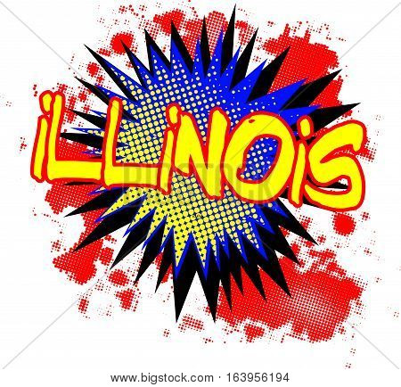 A comic cartoon style Illinois exclamation explosion over a white background