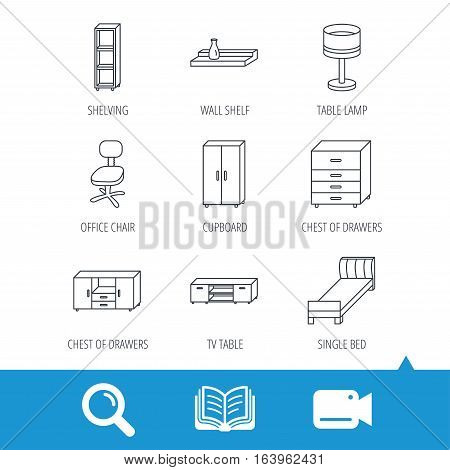 Single bed, TV table and shelving icons. Office chair, table lamp and cupboard linear signs. Wall shelf, chest of drawers icons. Video cam, book and magnifier search icons. Vector
