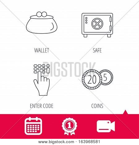Achievement and video cam signs. Cash money, safe box and wallet icons. Coins, enter code linear sign. Calendar icon. Vector