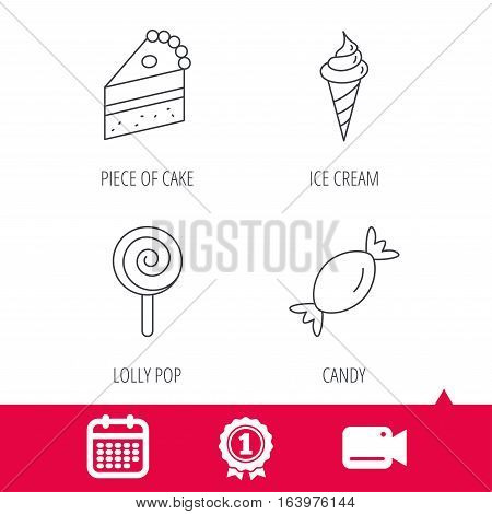 Achievement and video cam signs. Cake, candy and ice cream icons. Piece of cake, lolly pop linear sign. Calendar icon. Vector