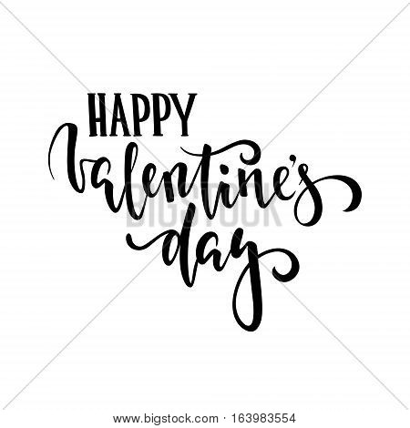 happy Valentine's day. Hand drawn creative calligraphy and brush pen lettering isolated on white background. design for holiday greeting card and invitation of the wedding Valentine's day and Happy love day