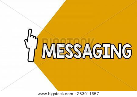 Conceptual Hand Writing Showing Messaging. Business Photo Showcasing Communication With Others Throu